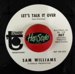 "45RE ✦ SAM WILLIAMS ✦ ""Let's Talk It Over / Love Slipped Through My Fingers"""